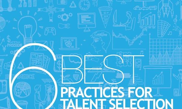 6 Talent Selection Best Practices-no-button