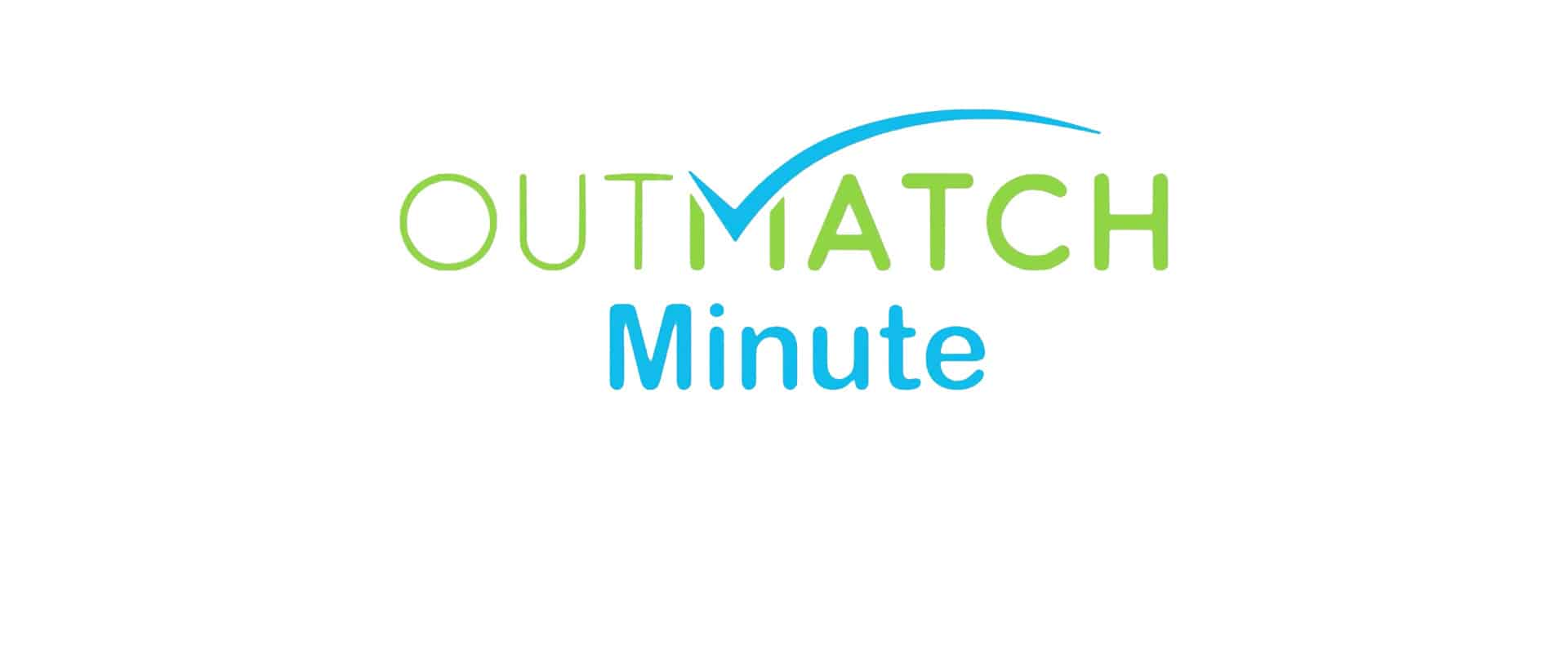 OutMatch Minute: Leadership Solutions To Help Identify High Potential Talent