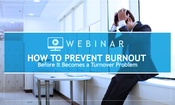 How-to-Prevent-Burnout-Before-It-Becomes-a-Turnover-Problem_no-buttons
