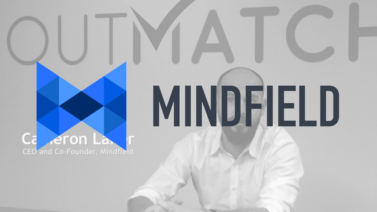 OutMatch Customer Testimonial, Mindfield