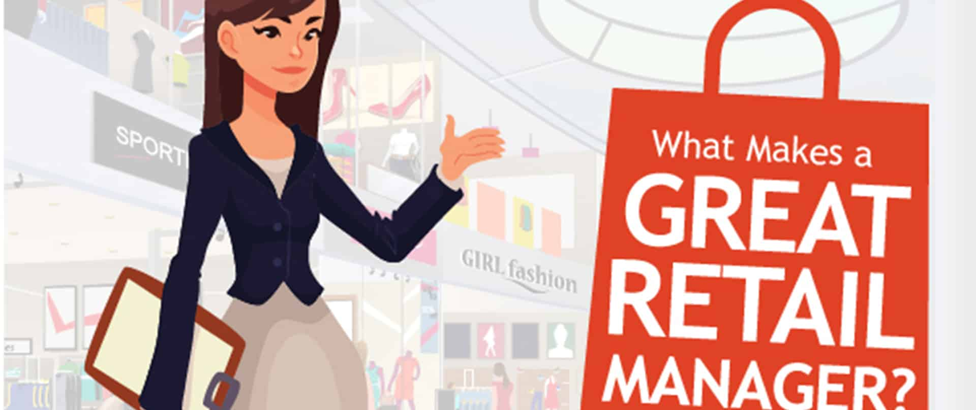 What Makes A Great Retail Manager?