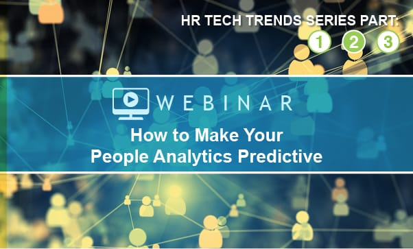 ON DEMAND: How To Make Your People Analytics Predictive