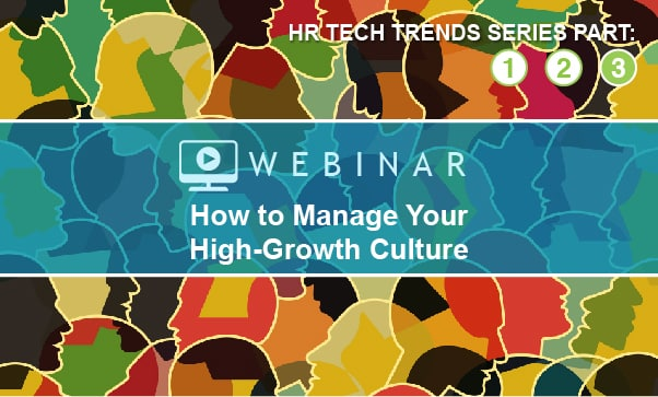 How To Manage Your High-Growth Culture