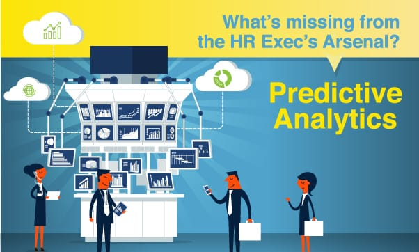 What's Missing From The HR Exec's Arsenal?  Predictive Analytics