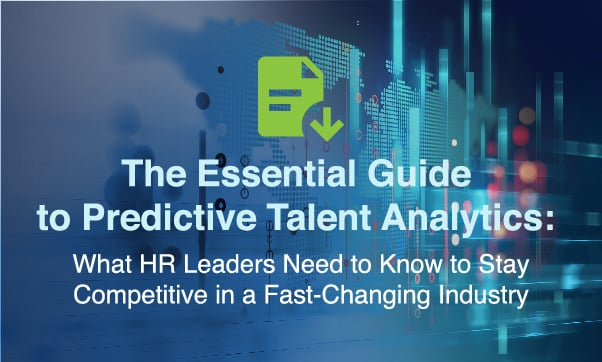 The Essential Guide To Predictive Talent Analytics