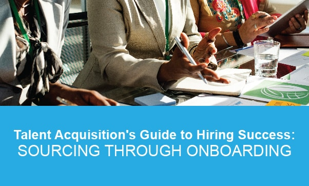 Talent Acquisition's Guide To Hiring Success