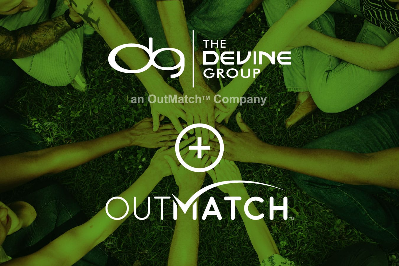 OutMatch And The Devine Group Join Forces Becoming A Talent Industry Powerhouse