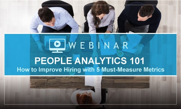 People Analytics 101: How To Improve Hiring With 5 Must-Measure Metrics